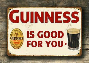 Guinness is good for you sign, vintage sign.